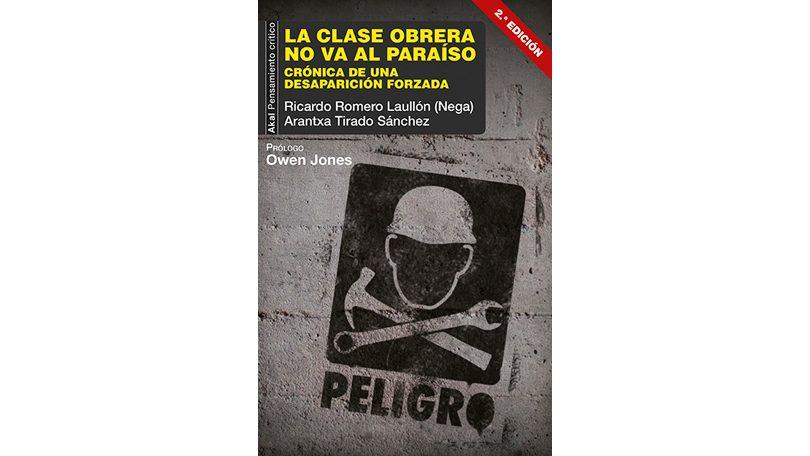 Presentación del libro: La clase obrera no va al paraíso