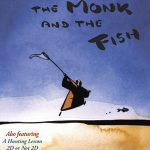 El monje y el pez (Le moine et le poisson)