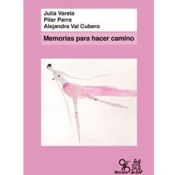 Presentación del libro: Memorias para hacer camino