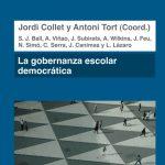 Presentación del libro: La gobernanza escolar democrática. Más allá de los modelos neoliberal y neoconsevador