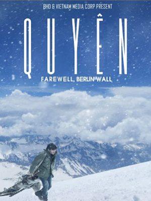 Quyen (Farewell to Berlin wall)