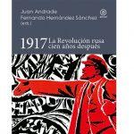 Presentación del libro: 1917. La Revolución rusa cien años después