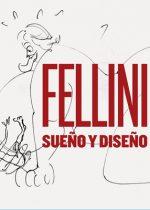 Fellini, sueño y diseño