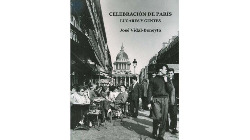 Presentación del libro póstumo de José Vidal-Beneyto: Celebración de París. Lugares y gentes