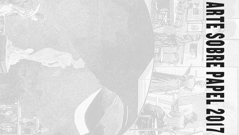 Exposición colectiva: Arte sobre papel 2017