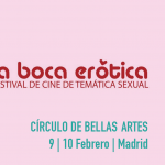 La boca erótica. Festival internacional de cine de temática sexual