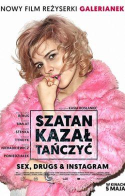 Satan said dance (Szatan kazal tanczyc)