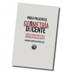Presentación del libro: Geometría Docente, de Pablo Palazuelo