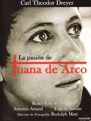 La Pasión de Juana de Arco (La Passion de Jeanne d'Arc)