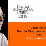 XXI Premio Alfaguara de novela a Jorge Volpi
