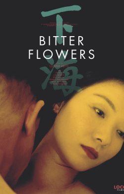 Bitter Flowers