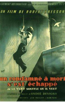 Un condenado a muerte se ha escapado (Un condamné à mort s'est échappé ou Le vent souffle où il veut)