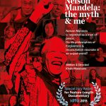 Nelson Mandela. The Myth And Me