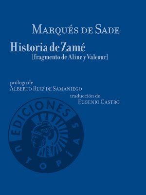 Historia de Zamé (fragmento de Aline y Valcour)