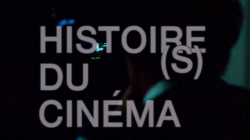 Histoire(s) du cinéma, de Jean-Luc Godard