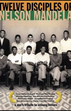 The Twelve Disciples of Mandela