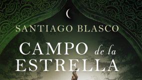 Presentación del libro: Campo de la estrella, de Santiago Blasco