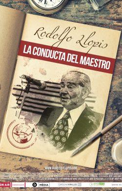 Rodolfo Llopis, la conducta del maestro (Rodolfo Llopis, la conducta del Mestre)
