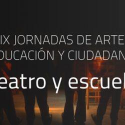 IX Jornadas de arte, educación y ciudadanía