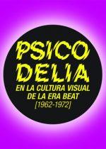 Psicodelia en la cultura visual de la era beat (1962-1972)