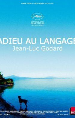 Adiós al lenguaje (Adieu au langage)