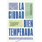 Mesa redonda: La ciudad bien temperada. Urbanismo para la innovación social