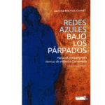 Presentación del libro: Redes azules bajo los párpados. Hacia el pensamiento rítmico de Antonio Gamoneda