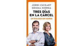 Presentación del libro: Tres días en la cárcel. Un diálogo sin muros, de Jordi Cuixart y Gemma Nierga