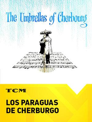 Los paraguas de Cherburgo