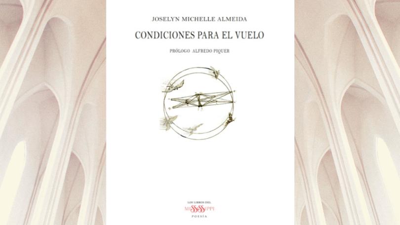 """Presentación poemario: """"Condiciones para el vuelo"""", de Joselyn Michelle Almeida"""