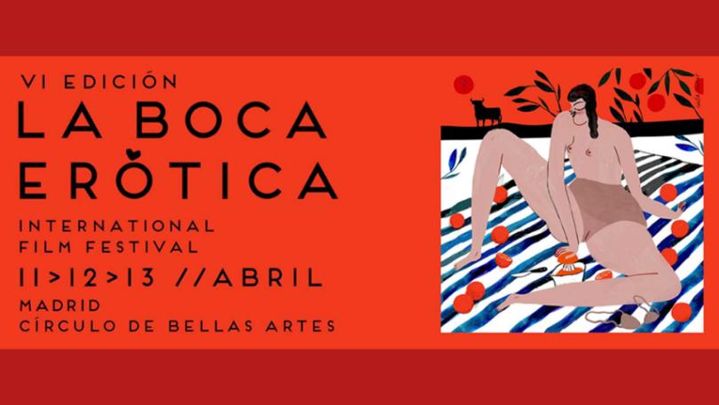 La Boca Erótica. 6º Festival Internacional de cine de temática sexual