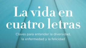 Presentación del libro:  La vida en cuatro letras