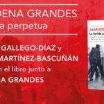 Presentación del libro de Almudena Grandes: La herida perpetua