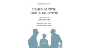 Presentación del libro: Tiempo de vivir, tiempo de revivir. Conversaciones con Douglas Sirk