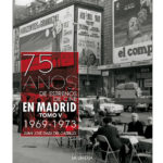 Presentación: 75 años de estrenos de cine en Madrid. Tomo V
