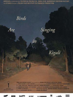 Los pájaros cantan en Kigali (Ptaki śpiewają w Kigali)