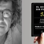 Presentación del libro: El juicio sin final, de Pablo Ordaz