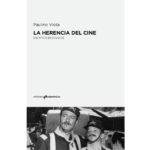 Presentación del libro 'La herencia del cine', de Paulino Viota
