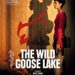 El lago del ganso salvaje (Nan Fang Che Zhan De Ju Hui)