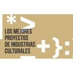Los mejores proyectos de Industrias Culturales 2019 en el Ministerio de Cultura y Deporte