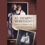 Presentación del libro: El tiempo heredado, de Emilio Gutiérrez Caba