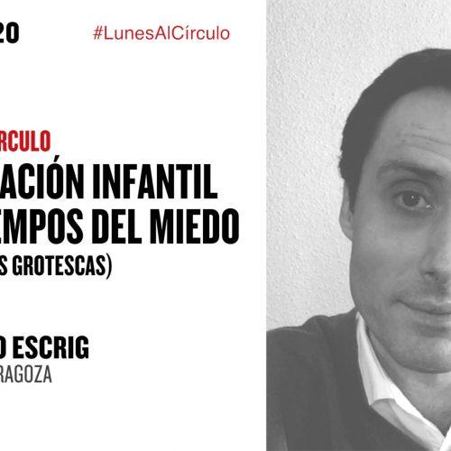 La imaginación infantil: seis propuestas grotescas. Diálogo online con José Antonio Escrig