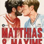 Matthias & Maxime (Matthias et Maxime)