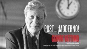 Post… ¡Moderno! Gianni Vattimo