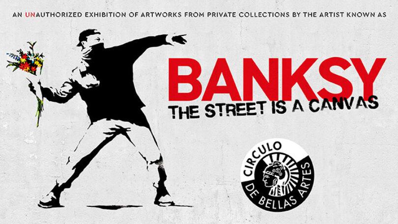 BANKSY. The Street is a Canvas - Círculo de Bellas Artes