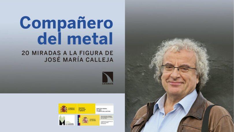 Compañero del metal, miradas a la figura de José María Calleja #superlunes