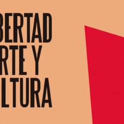Libertad, arte y cultura