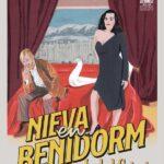Nieva en Benidorm (It Snows in Benidorm)