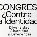 Congreso: ¿Contra la identidad?