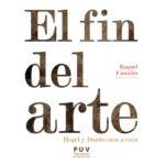 Presentación del libro: El fin del arte. Hegel y Danto cara a cara